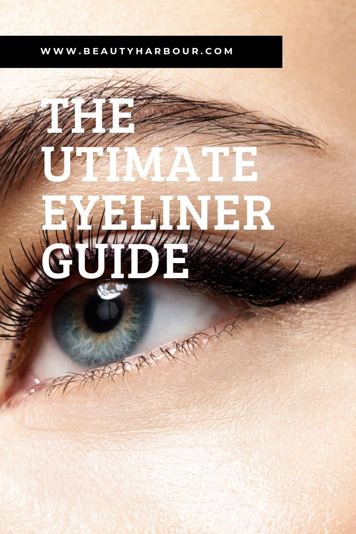 The ultimate eyeliner guide
