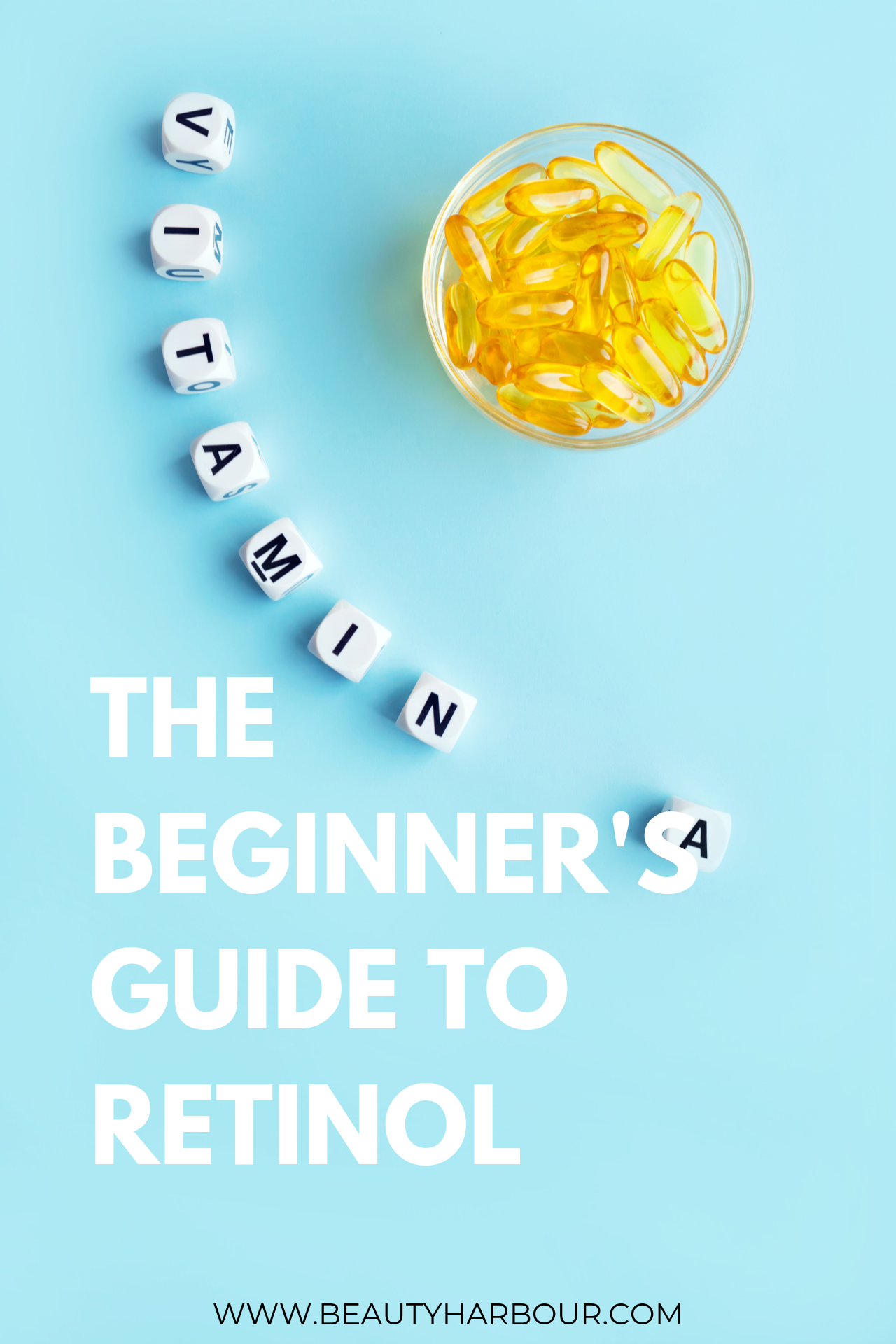 the beginners guide to retinol